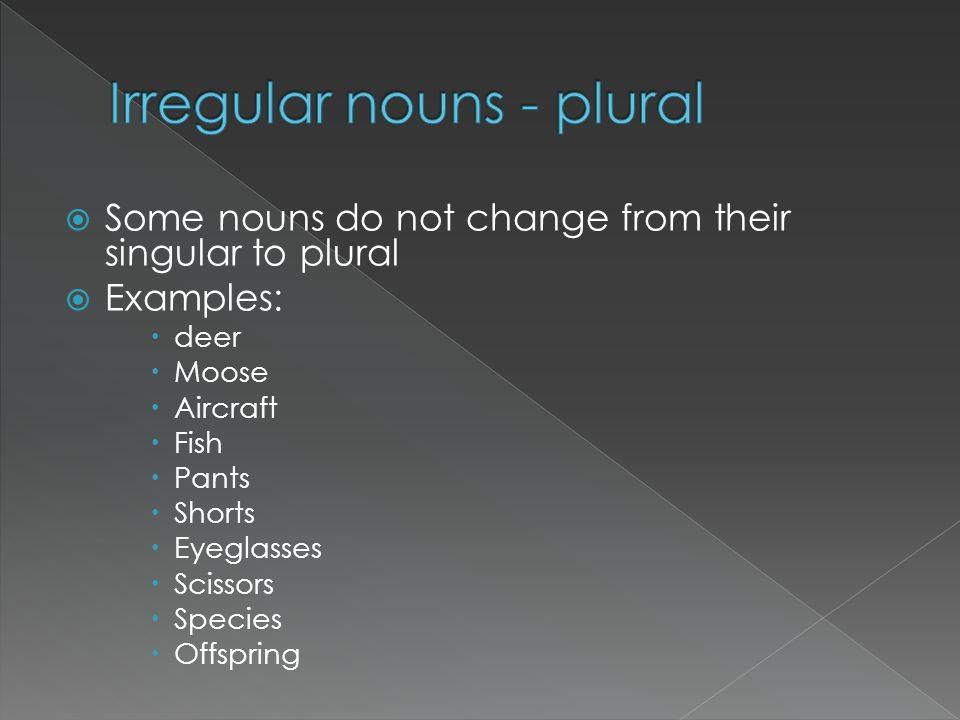 Irregular nouns - plural