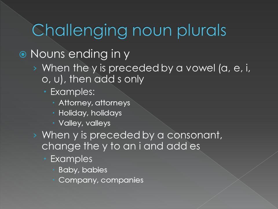 Challenging noun plurals