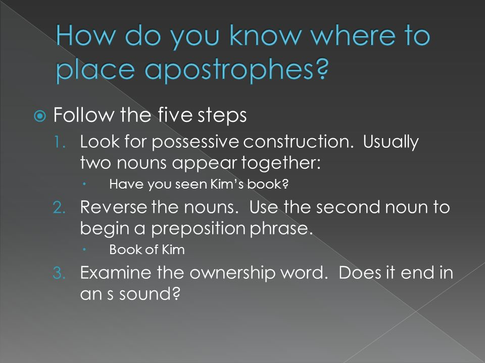 How do you know where to place apostrophes