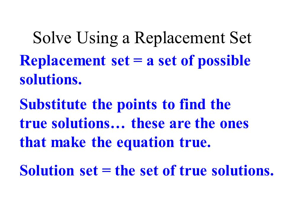 Solve Using a Replacement Set