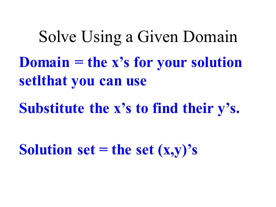 Solve Using a Given Domain
