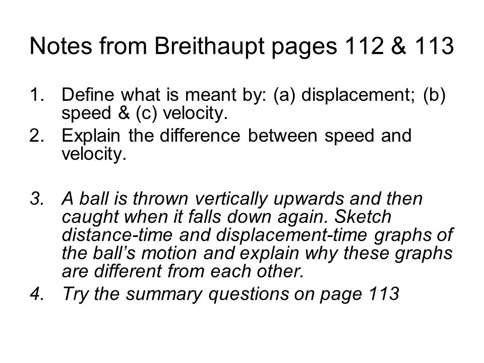 Notes from Breithaupt pages 112 & 113