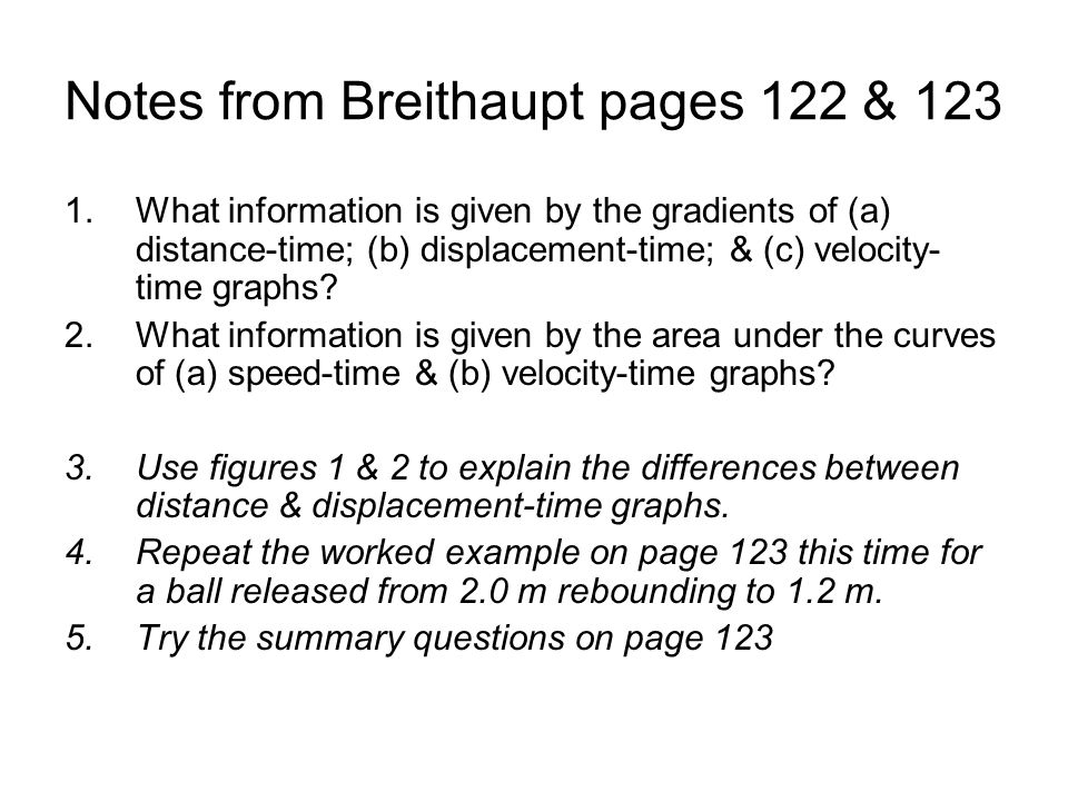 Notes from Breithaupt pages 122 & 123