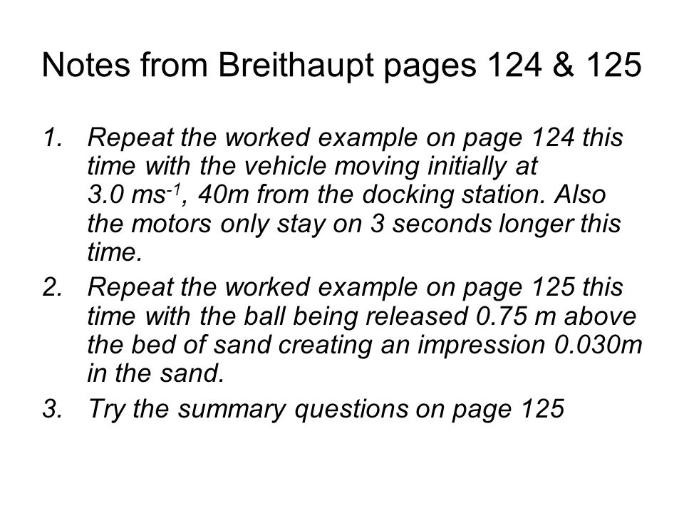 Notes from Breithaupt pages 124 & 125