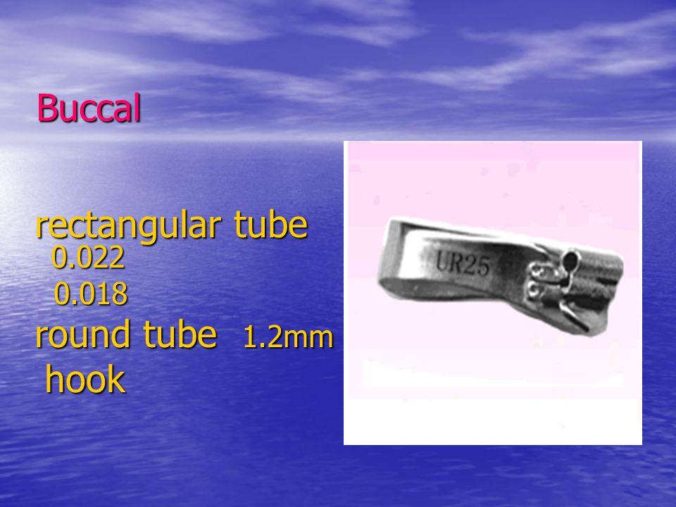 Buccal rectangular tube 0.022 0.018 round tube 1.2mm hook