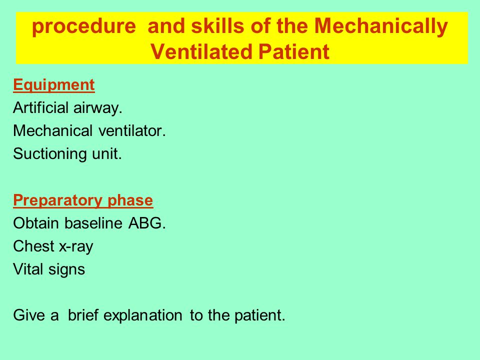 procedure and skills of the Mechanically Ventilated Patient