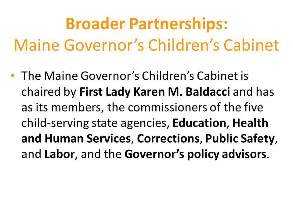 Broader Partnerships: Maine Governor's Children's Cabinet