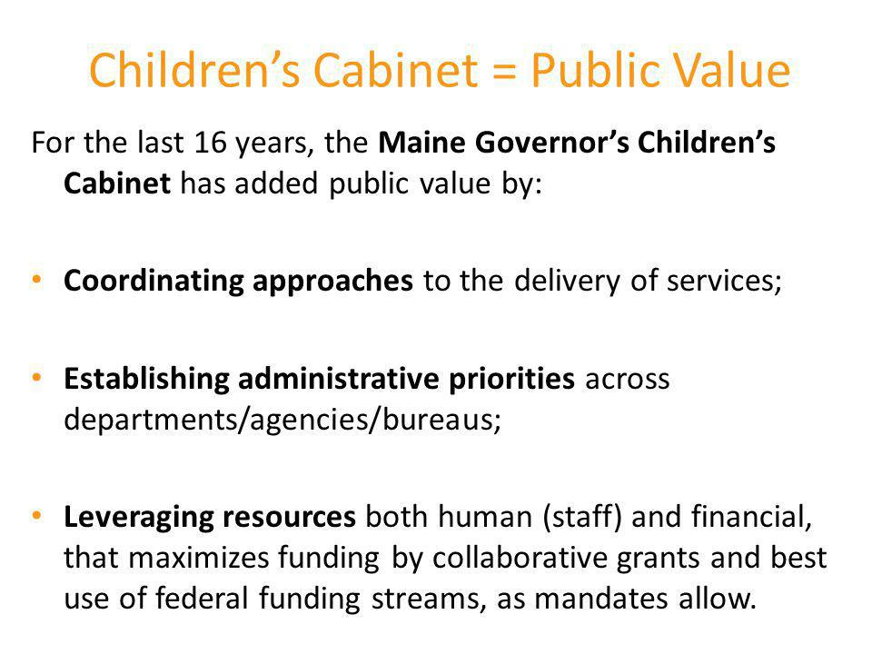 Children's Cabinet = Public Value