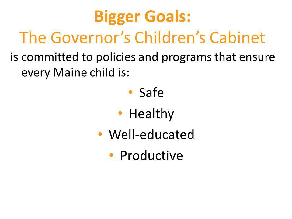 Bigger Goals: The Governor's Children's Cabinet