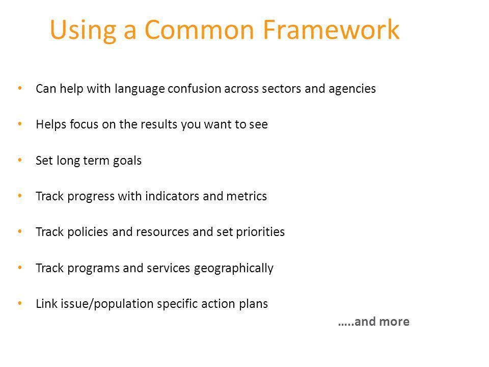 Using a Common Framework