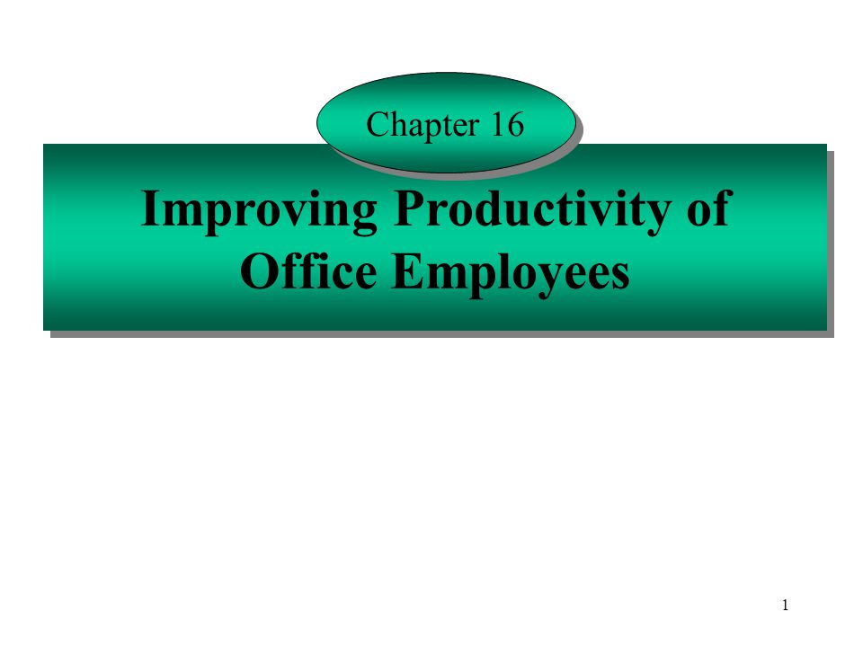 Improving Productivity of