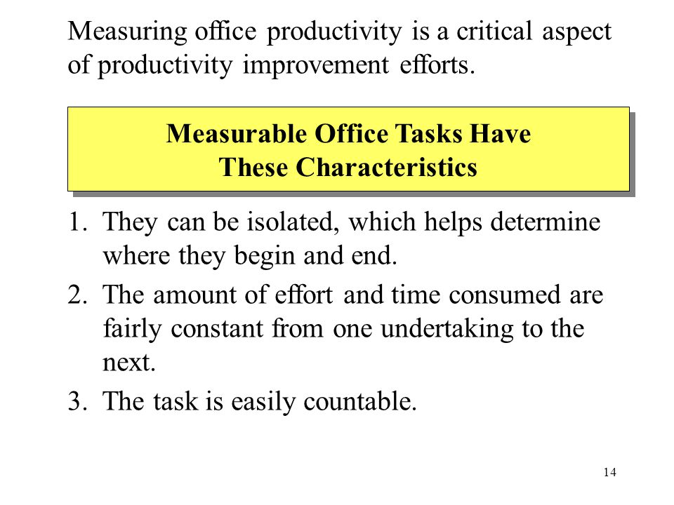 Measurable Office Tasks Have These Characteristics