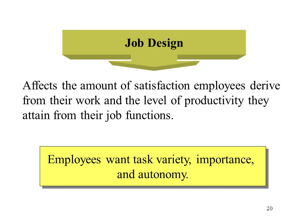 Employees want task variety, importance,