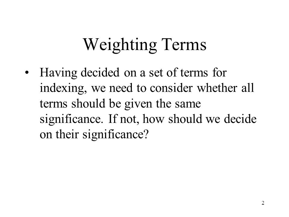 Weighting Terms