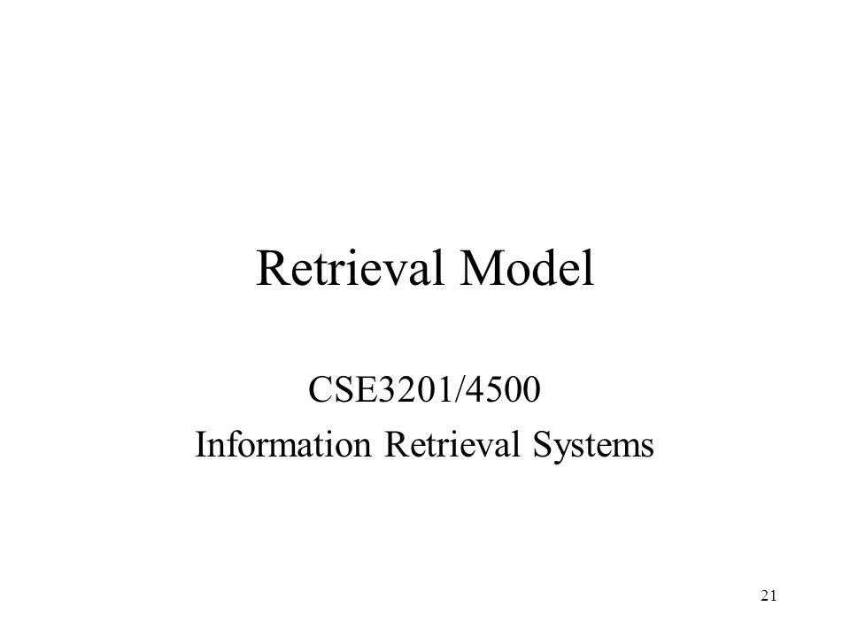 CSE3201/4500 Information Retrieval Systems