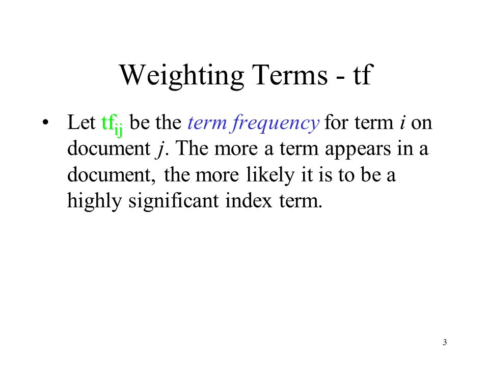 Weighting Terms - tf