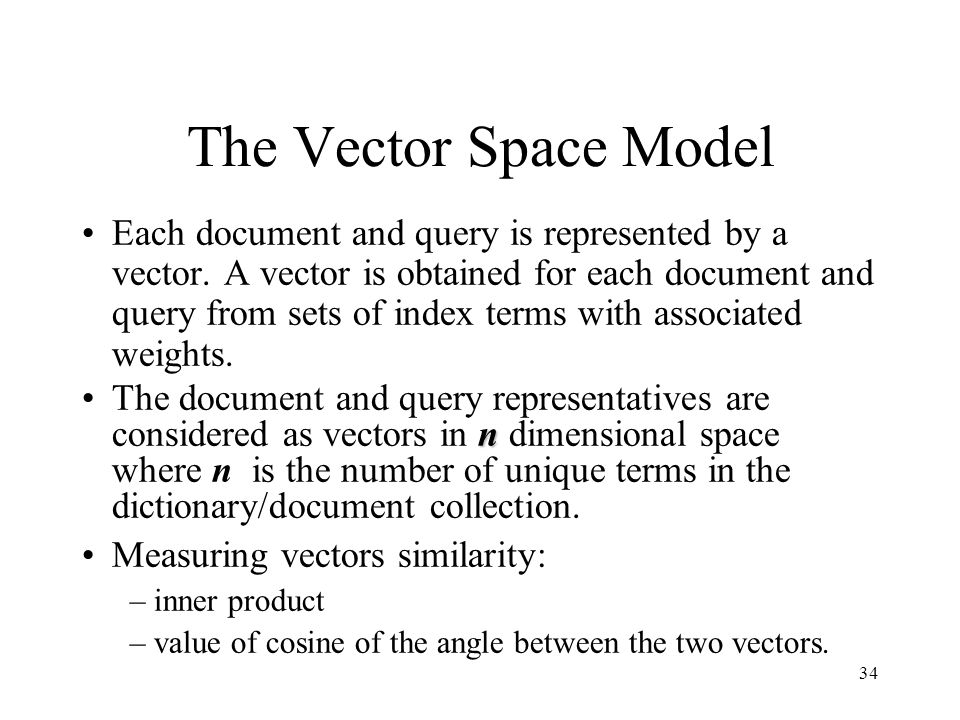The Vector Space Model