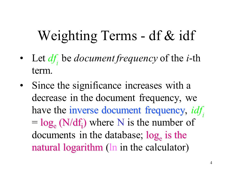 Weighting Terms - df & idf