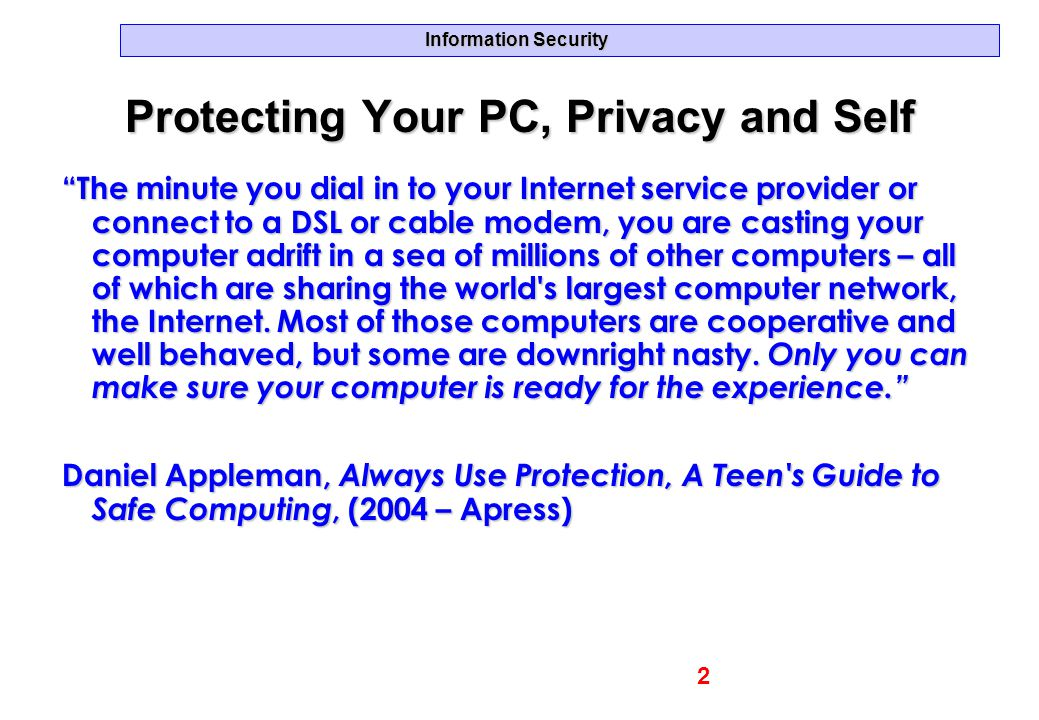 Protecting Your PC, Privacy and Self