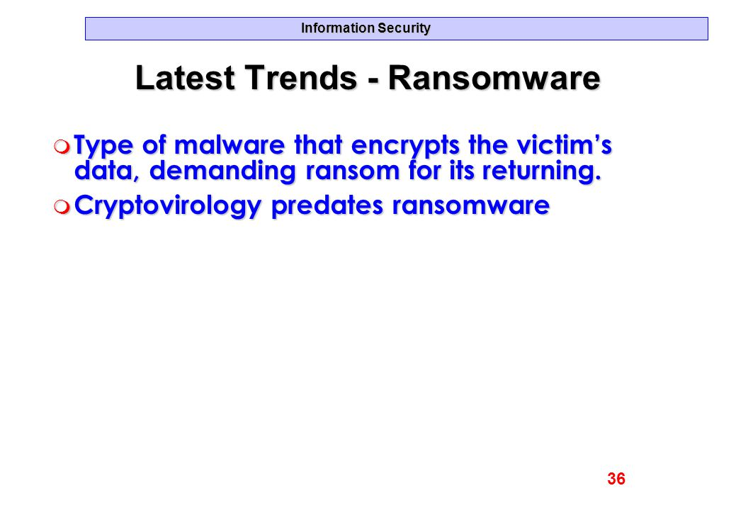 Latest Trends - Ransomware