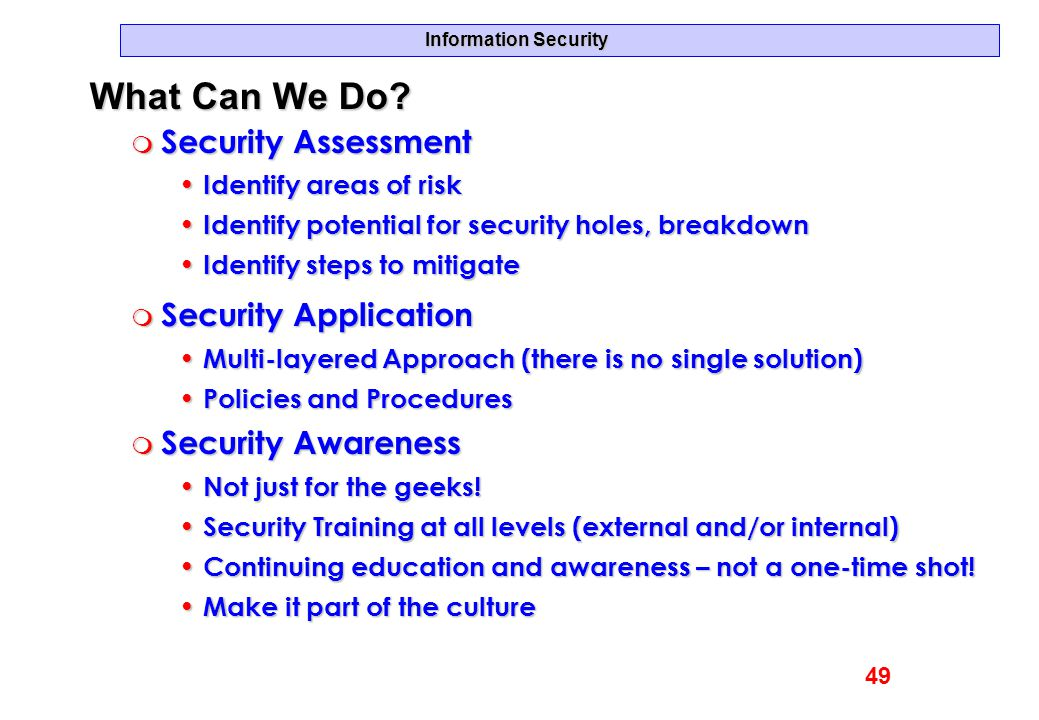 What Can We Do Security Assessment Security Application