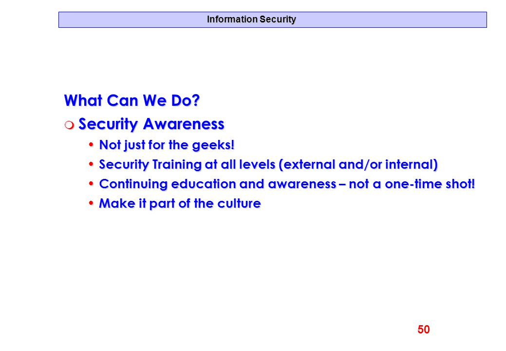 What Can We Do Security Awareness Not just for the geeks!