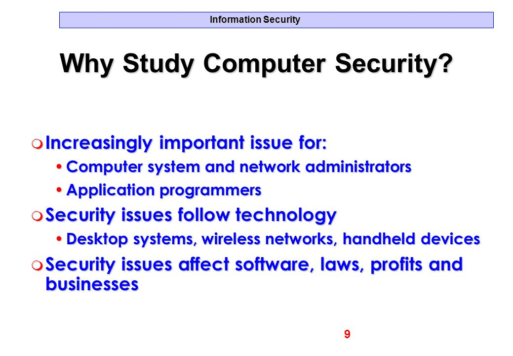 Why Study Computer Security