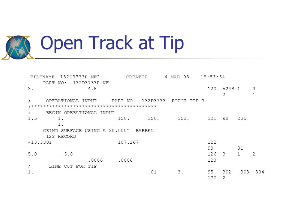 Open Track at Tip FILENAME 132D3733R.NF2 CREATED 4-MAR-93 19:53:54