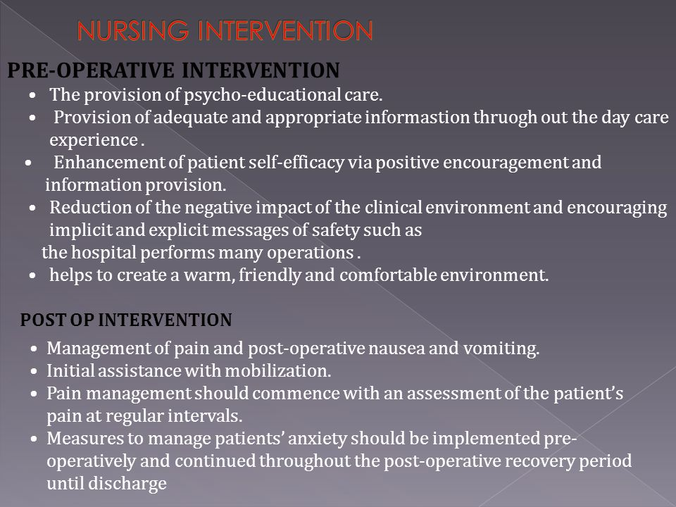 NURSING INTERVENTION PRE-OPERATIVE INTERVENTION