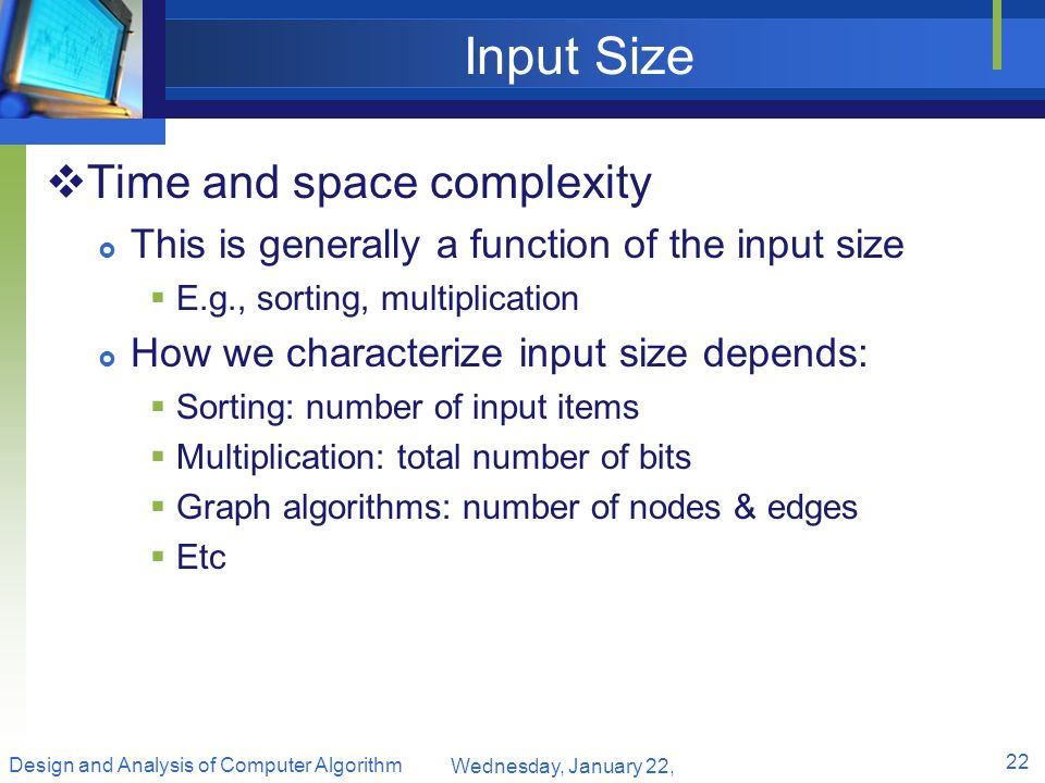Input Size Time and space complexity