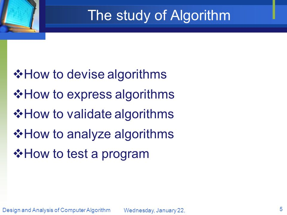 The study of Algorithm How to devise algorithms