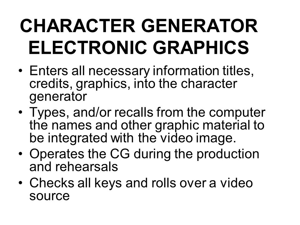 CHARACTER GENERATOR ELECTRONIC GRAPHICS