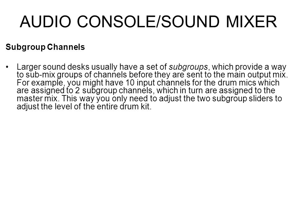AUDIO CONSOLE/SOUND MIXER