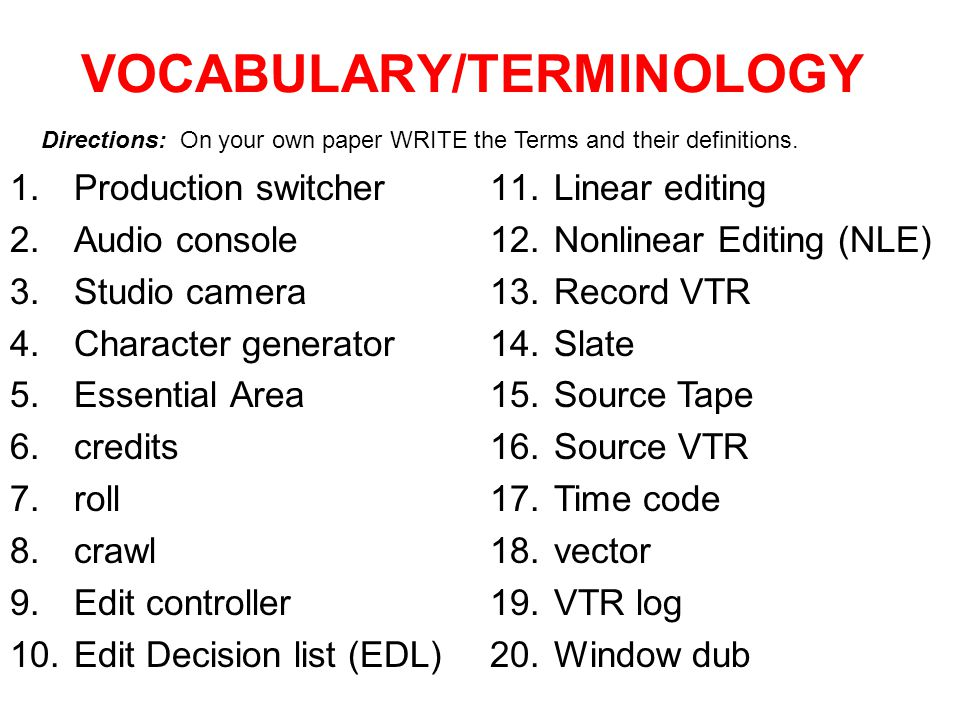 VOCABULARY/TERMINOLOGY