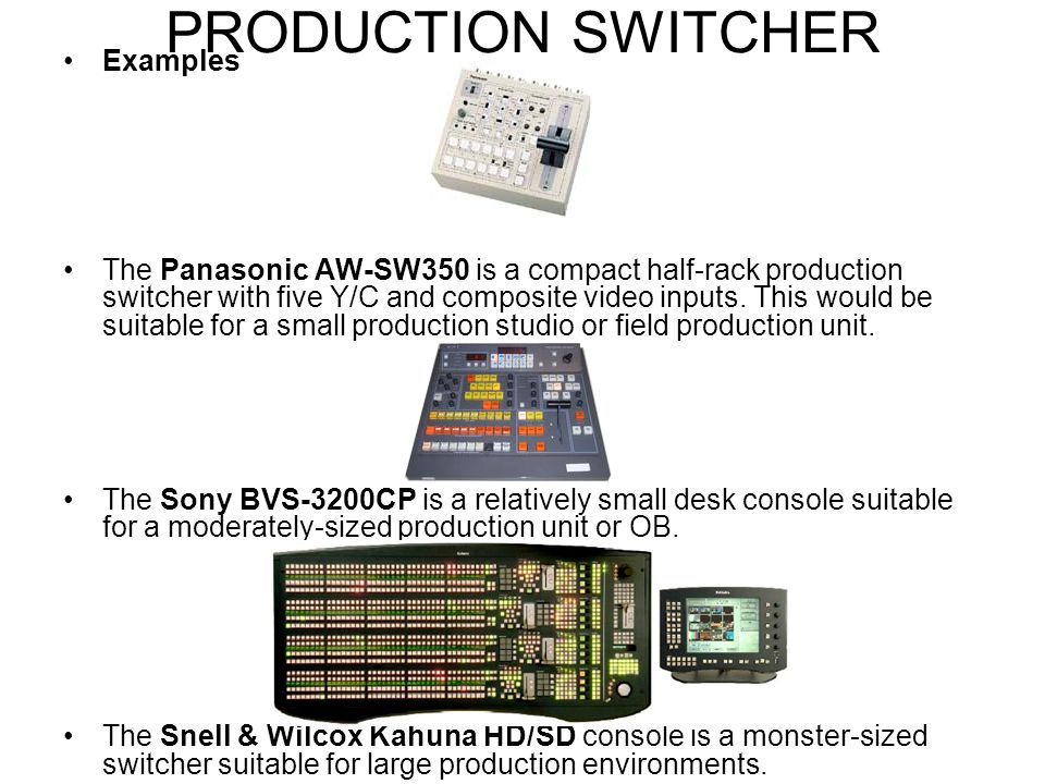 PRODUCTION SWITCHER Examples