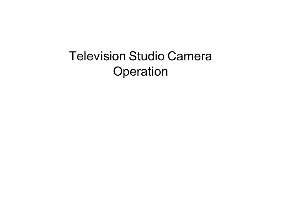 Television Studio Camera Operation