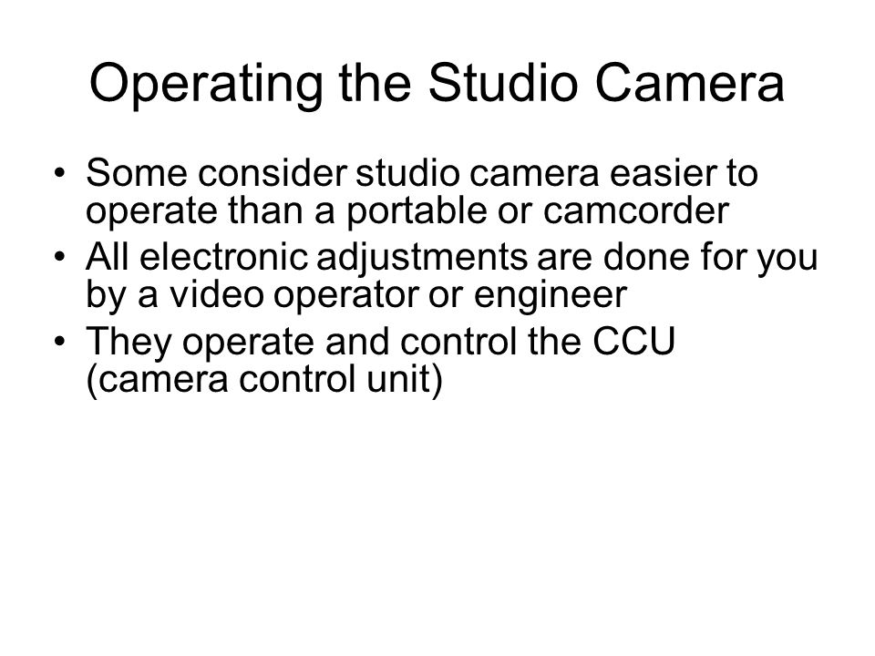 Operating the Studio Camera