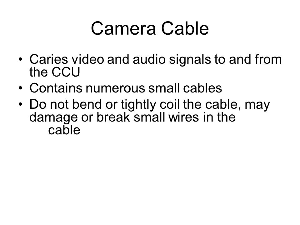 Camera Cable Caries video and audio signals to and from the CCU