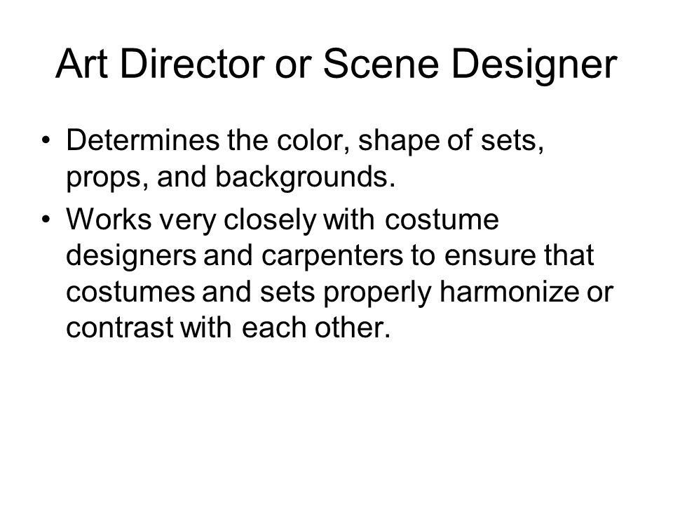 Art Director or Scene Designer