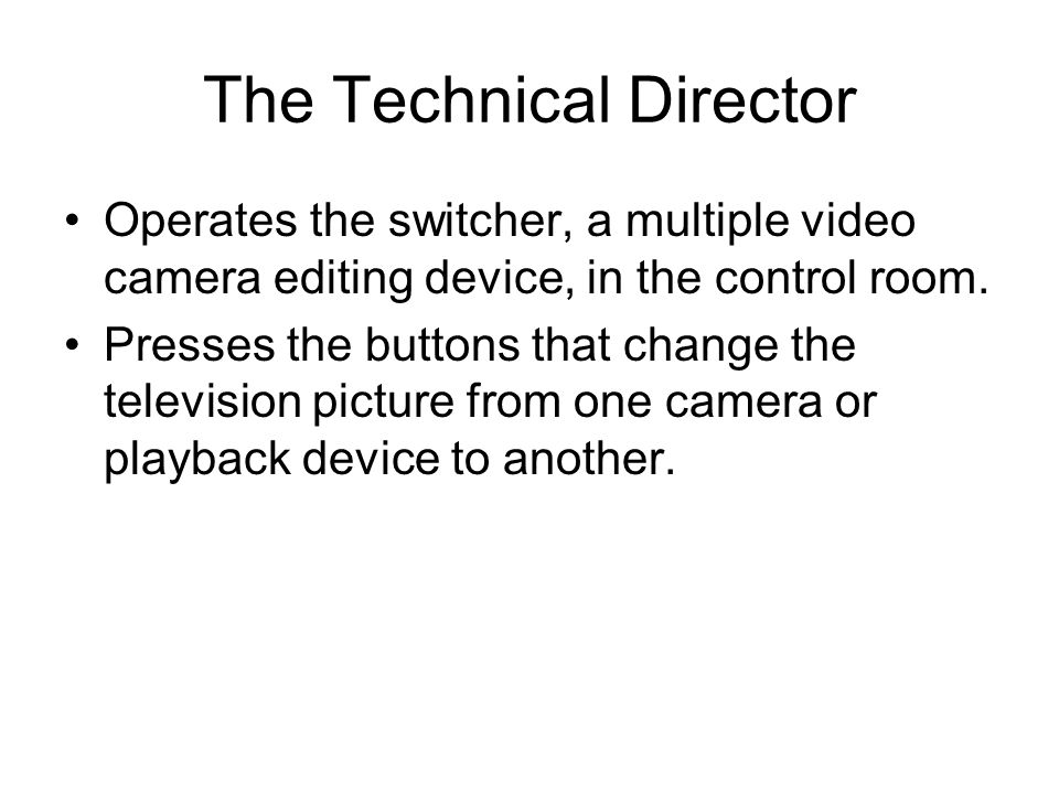The Technical Director