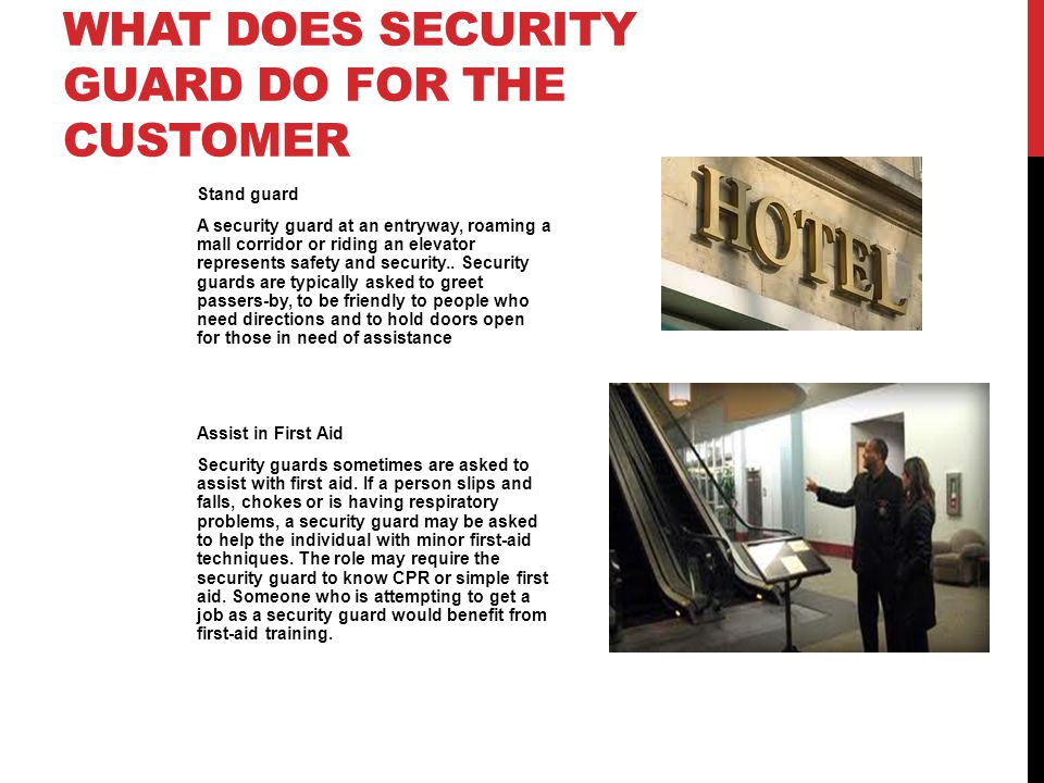 What does security guard do for the customer