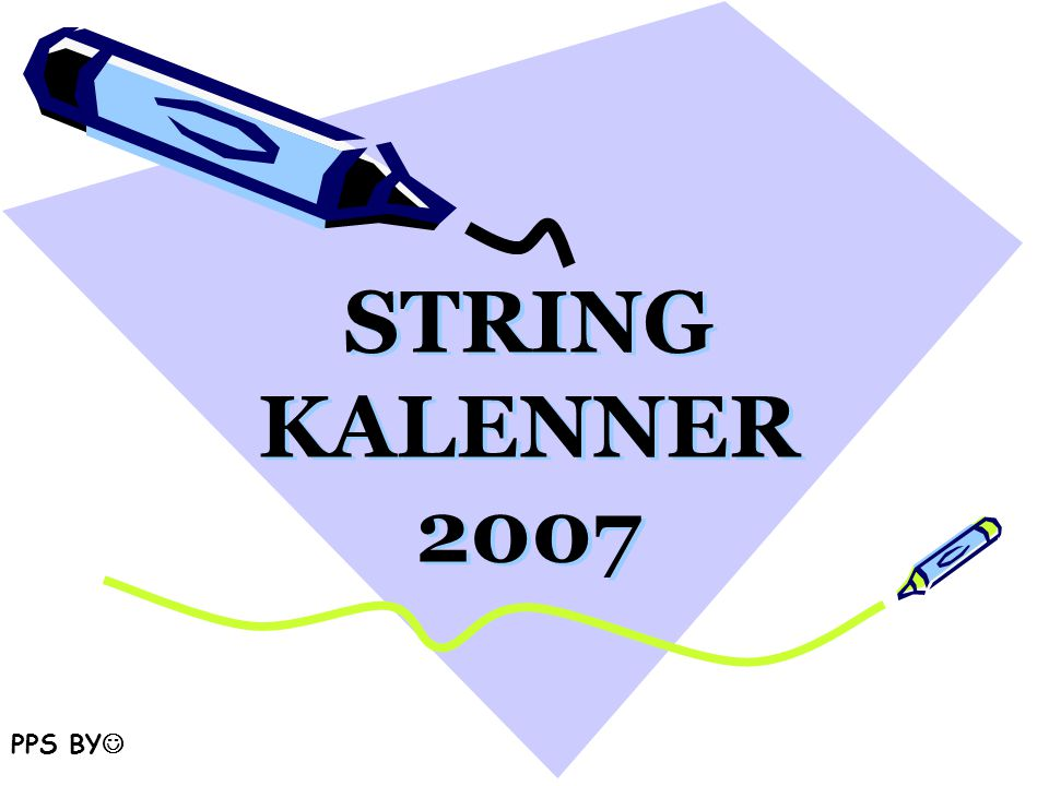 STRING KALENNER 2007 PPS BY