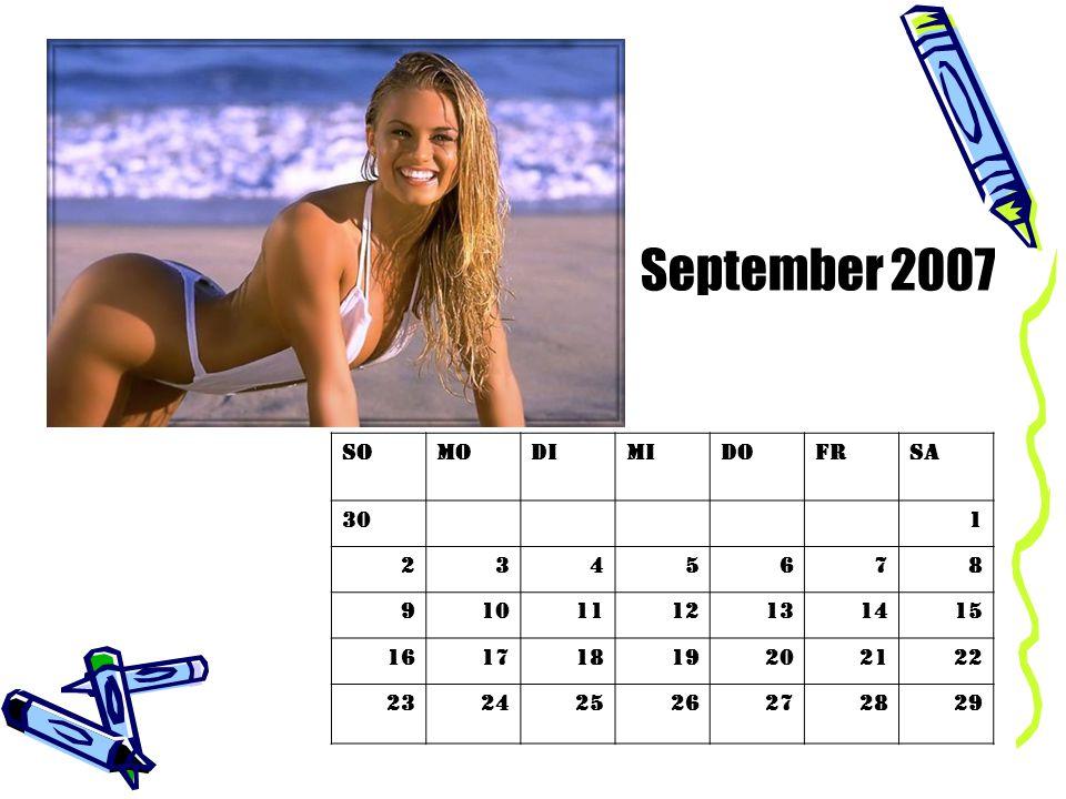 September 2007 So Mo Di Mi Do Fr Sa 30 1 2 3 4 5 6 7 8 9 10 11 12 13