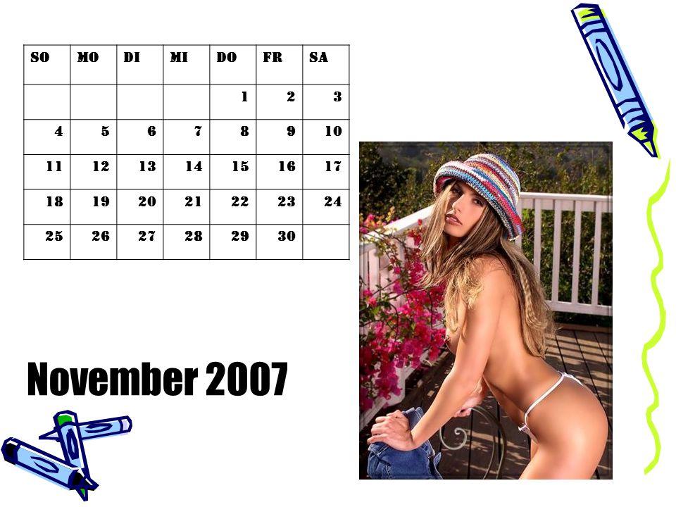 November 2007 So Mo Di Mi Do Fr Sa 1 2 3 4 5 6 7 8 9 10 11 12 13 14 15
