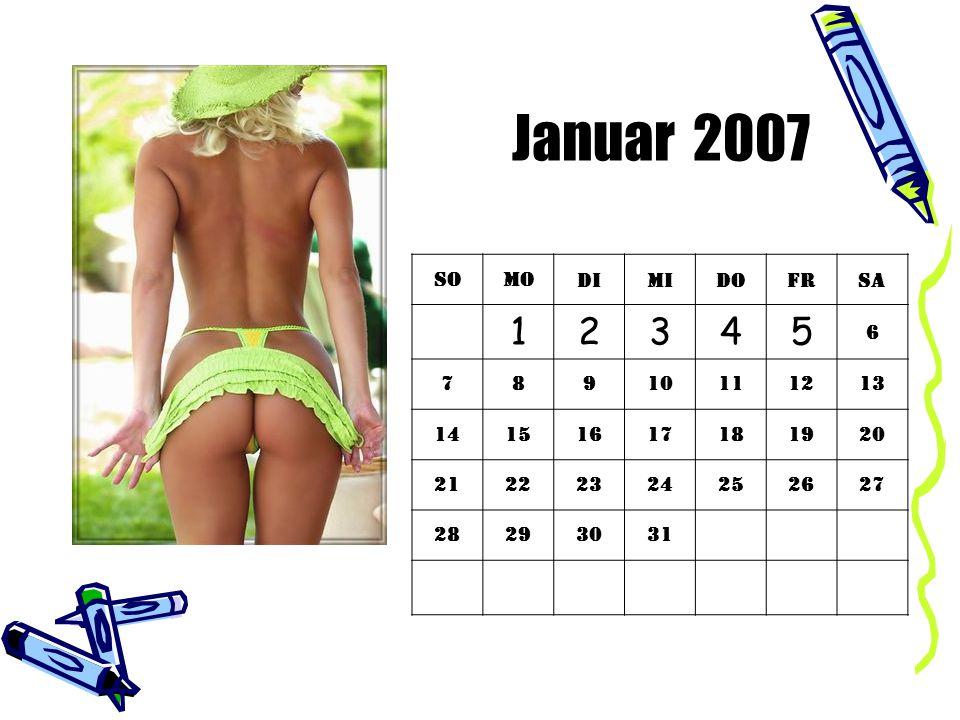 Januar 2007 1 2 3 4 5 So Mo Di Mi Do Fr Sa 6 7 8 9 10 11 12 13 14 15