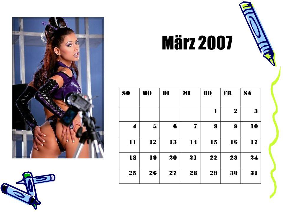 März 2007 So. Mo. Di. Mi. Do. Fr. Sa. 1. 2. 3. 4. 5. 6. 7. 8. 9. 10. 11. 12. 13.