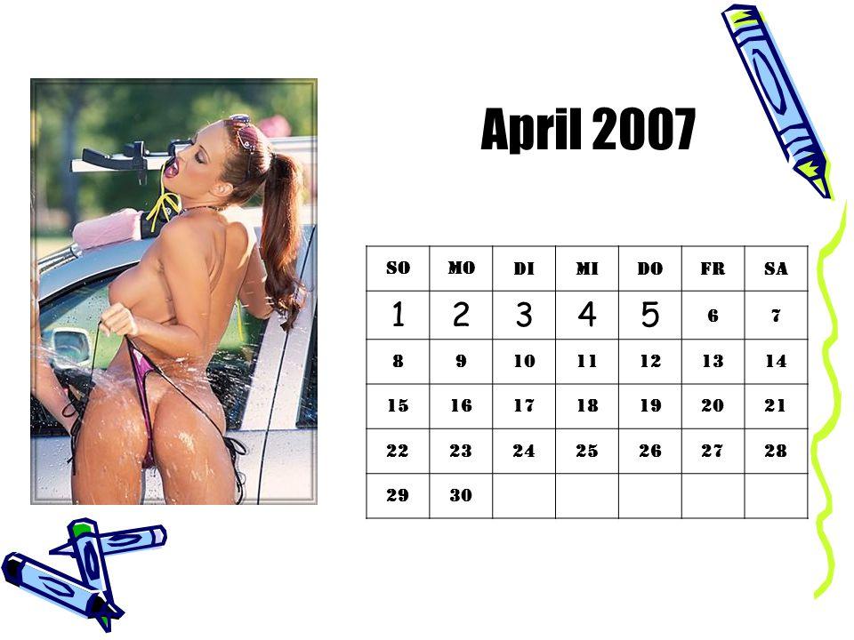 April 2007 So. Mo. Di. Mi. Do. Fr. Sa. 1. 2. 3. 4. 5. 6. 7. 8. 9. 10. 11. 12. 13.