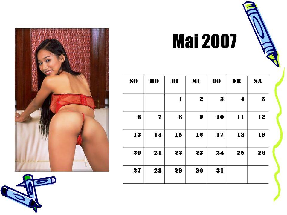 Mai 2007 So. Mo. Di. Mi. Do. Fr. Sa. 1. 2. 3. 4. 5. 6. 7. 8. 9. 10. 11. 12. 13.