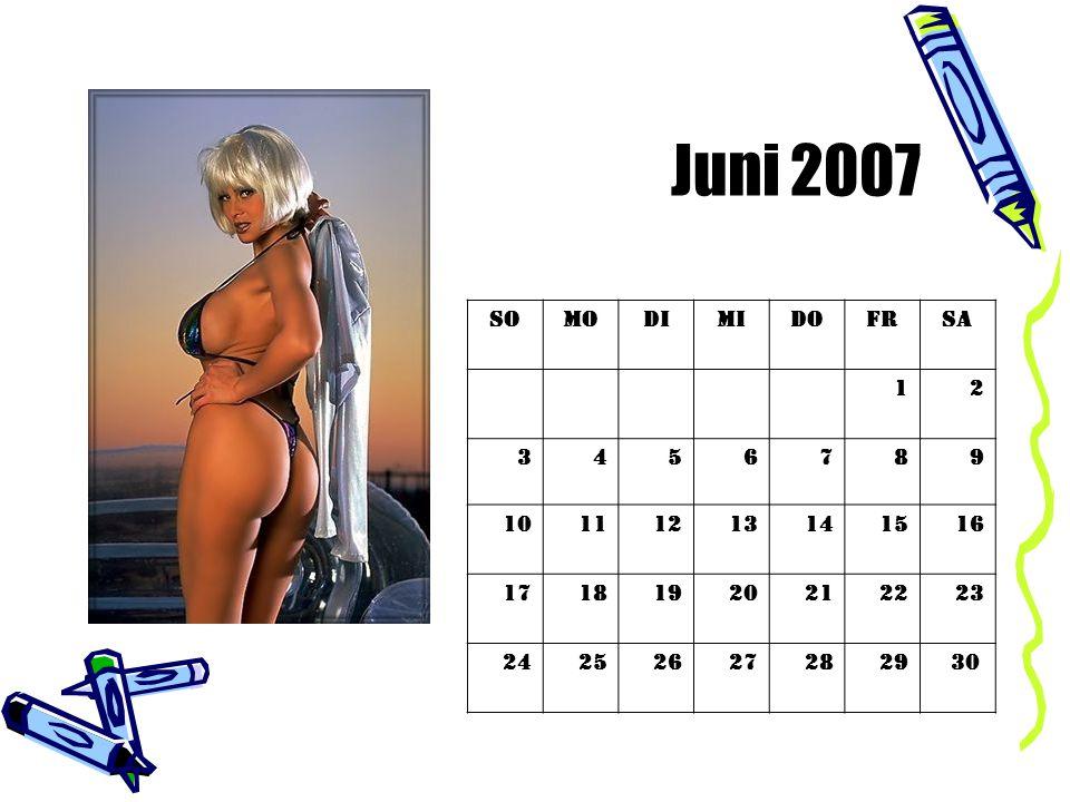 Juni 2007 So. Mo. Di. Mi. Do. Fr. Sa. 1. 2. 3. 4. 5. 6. 7. 8. 9. 10. 11. 12. 13.