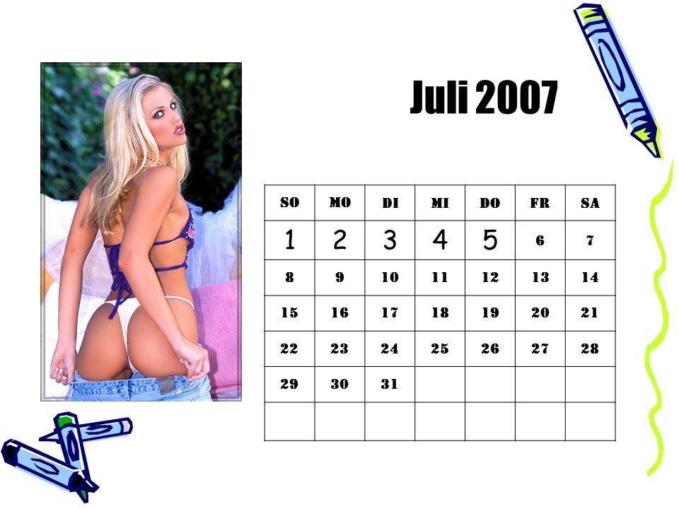 Juli 2007 So. Mo. Di. Mi. Do. Fr. Sa. 1. 2. 3. 4. 5. 6. 7. 8. 9. 10. 11. 12. 13.